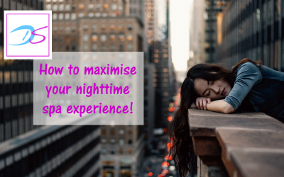 How to maximise your nighttime spa experience
